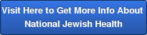 Visit Here to Get More Info About  National Jewish Health