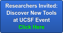 Researchers Invited: Discover New Tools at UCSF Event Click Here