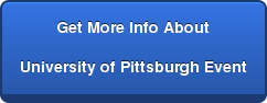 Get More Info About University of Pittsburgh Event
