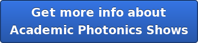 Get more info about Academic Photonics Shows