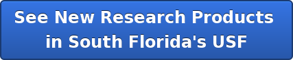 See New Research Products  in South Florida's USF